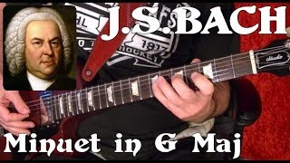 J.S. Bach - Minuet in G Maj - Guitar Lesson