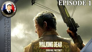 The Walking Dead Survival Instincts Let's Play Épisode 1 [FR] 1080P - Pc Ultra 2015
