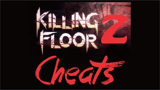 Killing Floor 2 Cheats Console Commands