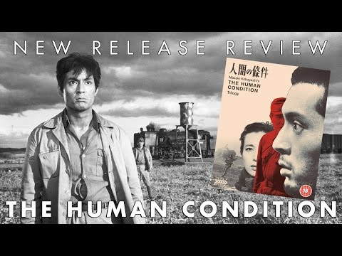 New Release Blu-ray Review - The Human Condition Trilogy (Arrow Academy)