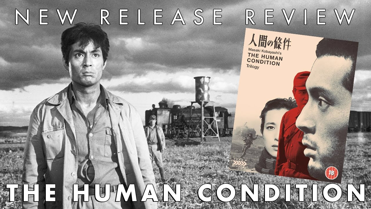 Download New Release Blu-ray Review - The Human Condition Trilogy (Arrow Academy)