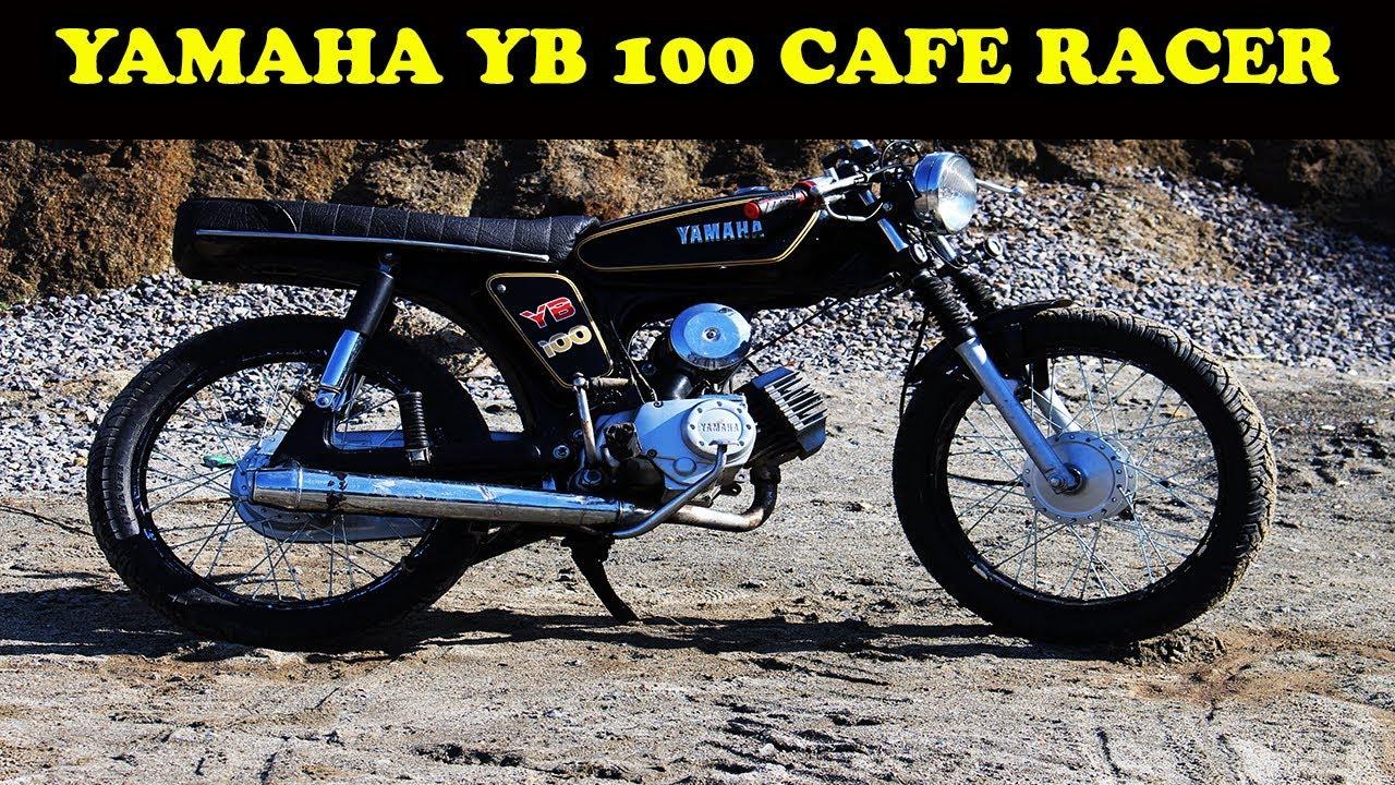 Yamaha Yb100 Cafe Racer Bike Mate Pk Caferacer Youtube