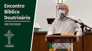 Estudo Bíblico Doutrinário (08/09/2020) - Rev. Edenildo Fonteles