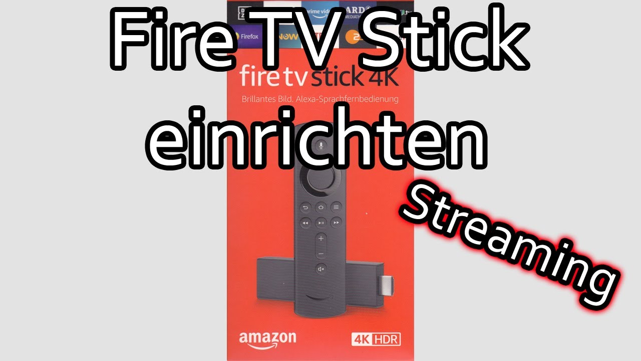 Amazon Fire TV Stick einrichten