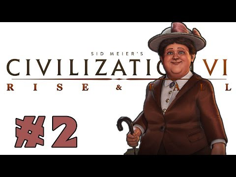 Civilization VI: Rise and Fall! -- Wilhelmina of the Netherlands! -- Part 2