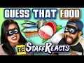 GUESS THAT FOOD CHALLENGE #4 (ft. FBE STAFF)