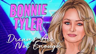 Bonnie Tyler - Dreams Are Not Enough (Official Lyric Video)