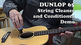 Dunlop 65 String Cleaner and Conditioner Test Demo on Ashton OM35S guitar