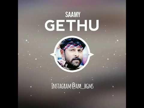 Saamy Gethu BGM song....