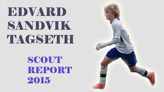 edvard sandvik tagseth   goals skills 2015   lfc