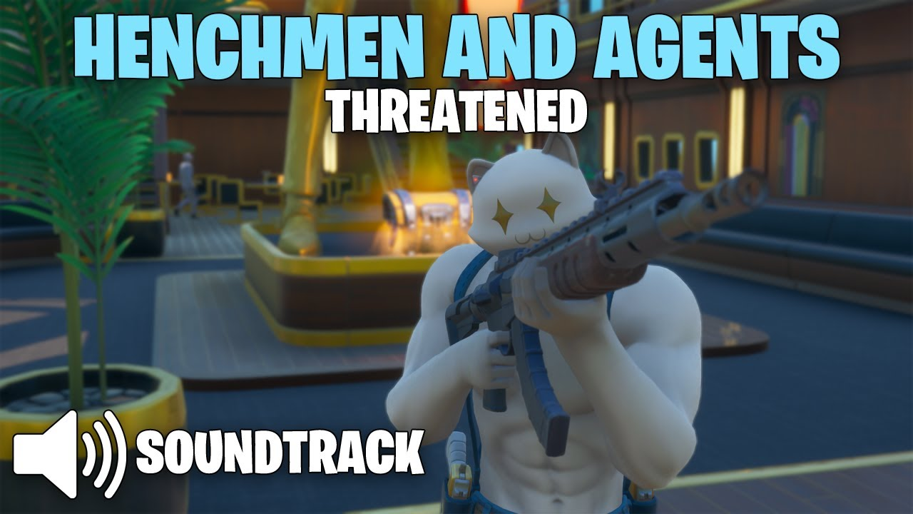 Fortnite - Henchmen and Agents | Threatened [Soundtrack] (Chapter 2 Season 2) #1