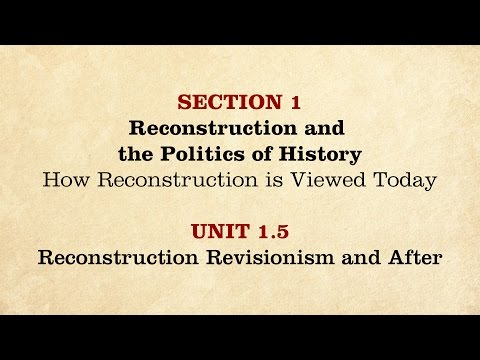 MOOC   Reconstruction Revisionism and After   The Civil War and Reconstruction, 1865-1890   3.1.5