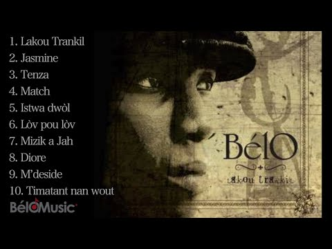 BelO - lakou Trankil - Full album ( official audio)