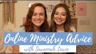 Advice for Starting an Online Christian Ministry (ft. Savannah Lewie)