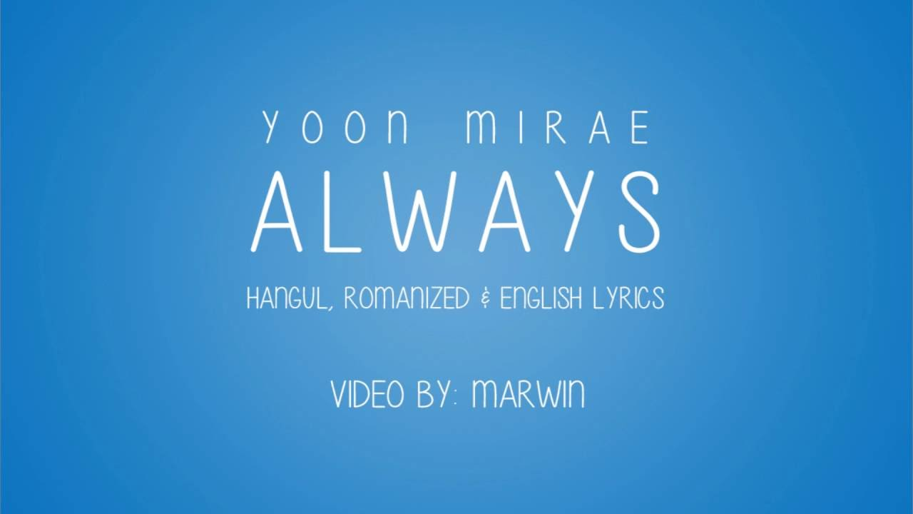 [ENGLISH] Always (Yoon Mi Rae)-Descendants of the Sun OST ...