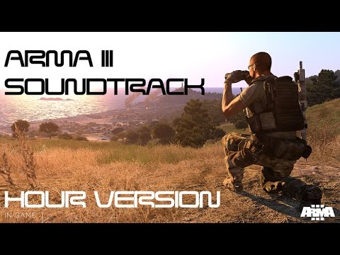 ♫ ArmA 3 Soundtrack ♫ 1 Hour Extended Version