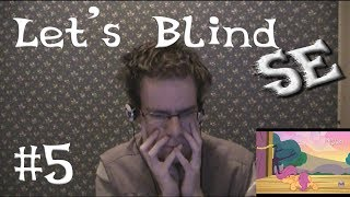 Let's Blind SE #5 - Flight to the Finish