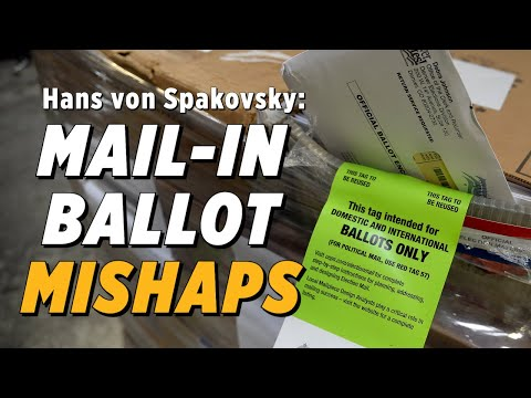 Why You Should Not Trust The Mail With Your Ballot: Hans von Spakovsky