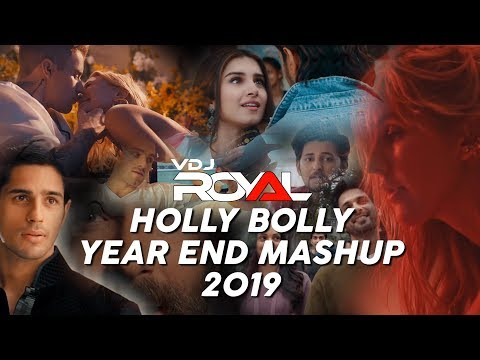The Bollywood And Hollywood Romantic Mashup 6- 2019 | VDJ ROYAL
