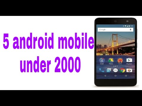 5 Android Mobile Under 2000 Rs // 2017
