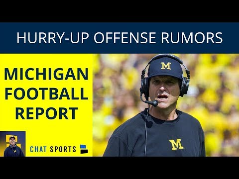 Michigan Football Rumors: James Yoder Reports On Michigan's Hurry Up Offense, Depth Chart Rumors