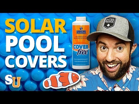 The Complete Guide to SOLAR POOL COVERS (Solar Blankets) | Swim University