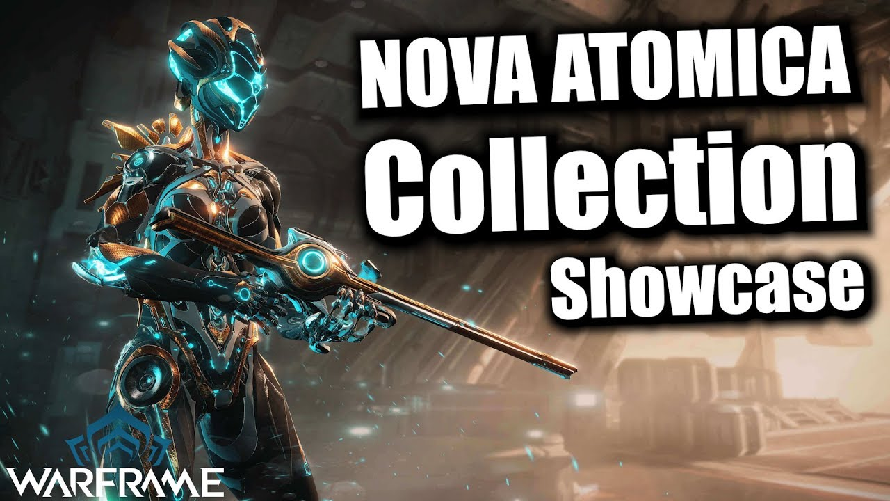 Warframe Nova Atomica Collection Showcase Youtube Customizing nova atomica & a special message lol dressedtokill. warframe nova atomica collection showcase