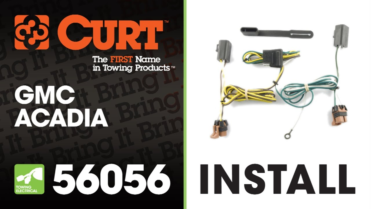 Trailer Wiring Install CURT 56056 TConnector on GMC Acadia YouTube