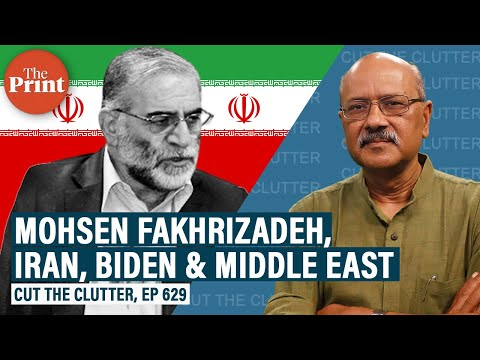 How top Iranian nuclear scientist's killing underlines changes in Middle East with Biden presidency