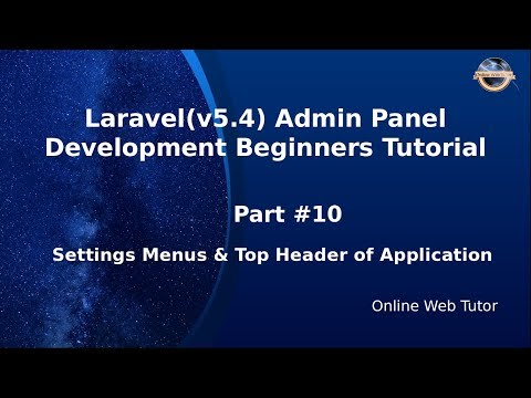 Laravel Admin Panel Development beginners Tutorial(#10) Settings Menus & Top Header of Application thumbnail