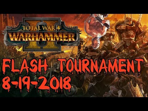 FLASH TOURNAMENT SERIES | Week 2 - Total War: Warhammer 2 Competitive Showdown