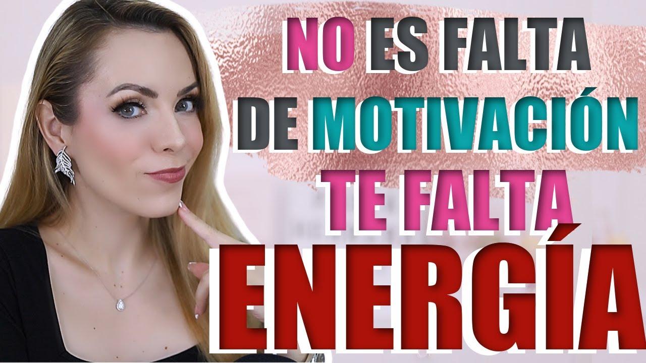 ¿Y SI NO ES FALTA DE MOTIVACIÓN SINO FALTA DE ENERGÍA?