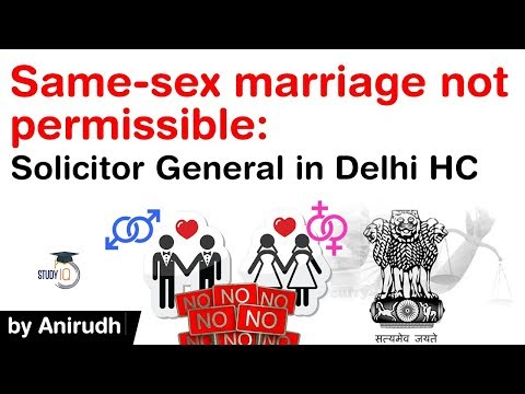 Same Sex Marriage Not Permissible says Solicitor General in Delhi High Court #UPSC #IAS