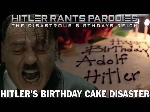 Hitler's birthday cake disaster