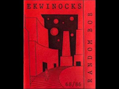 Random Bob - Ekwinocks (1986, Netherlands/UK, Rock In Opposition/Impro) - Full Tape
