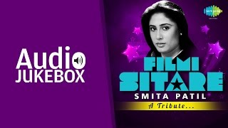 Best Songs of Smita Patil | Tribute Compilation | Old Hindi Hits | Audio Jukebox