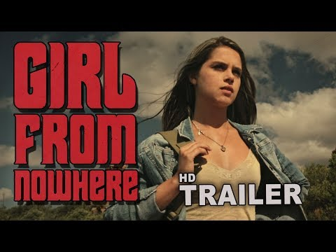 GIRL FROM NOWHERE - Movie Trailer (for the South African Premiere 2017)