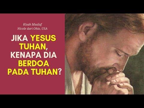💥 Jika Yesus Tuhan, Kenapa Dia Berdoa Kepada Tuhan? Kenapa Berdoa Pakai Perantara? | Kisah Mualaf