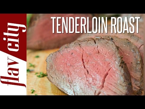 How To Cook Beef Tenderloin Roast - FlavCity with Bobby