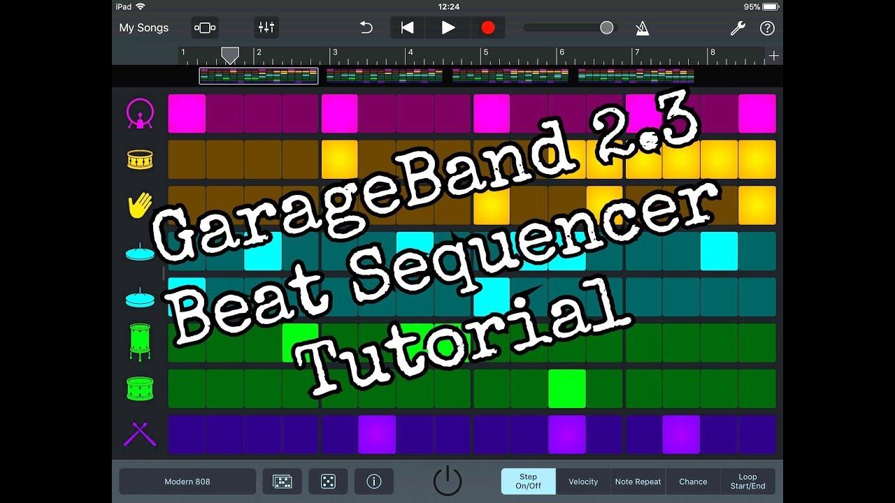garageband 2 3 the beat sequencer in detail tutorial for the rh youtube com GarageBand iPad Trap Door GarageBand How It Works