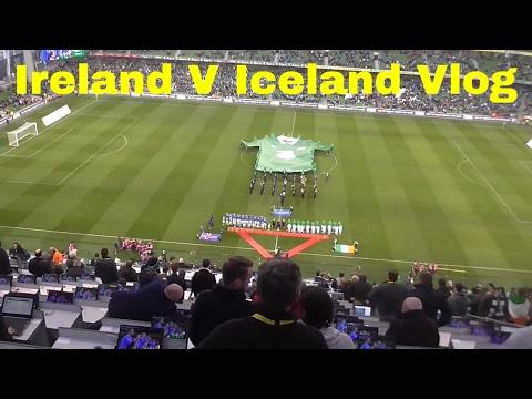 Republic of Ireland V Iceland - Match Day Vlog - International Friendly