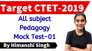 All Subject Pedagogy Mock Test-01   Target CTET-2019