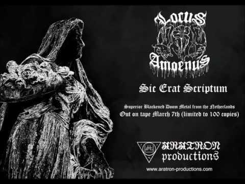 Locus Amoenus - Sic Erat Scriptum (Full Album)