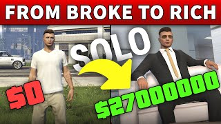 From BROKE to RICH MILLIONAIRE | Step by Step SOLO GUIDE for NEW Players in GTA Online (Fast MONEY)