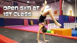 Open Gym At 1st Class Gymnastics (With Via) | Bethany G