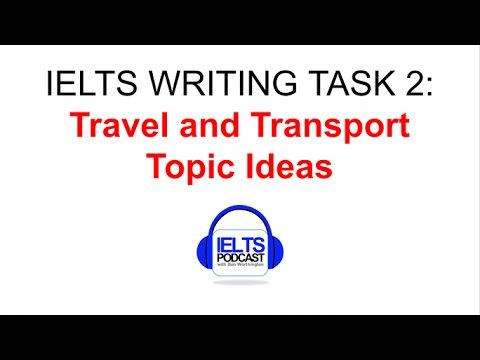 IELTS WRITING TASK TWO IDEAS IDEAS IDEAS TRANSPORT