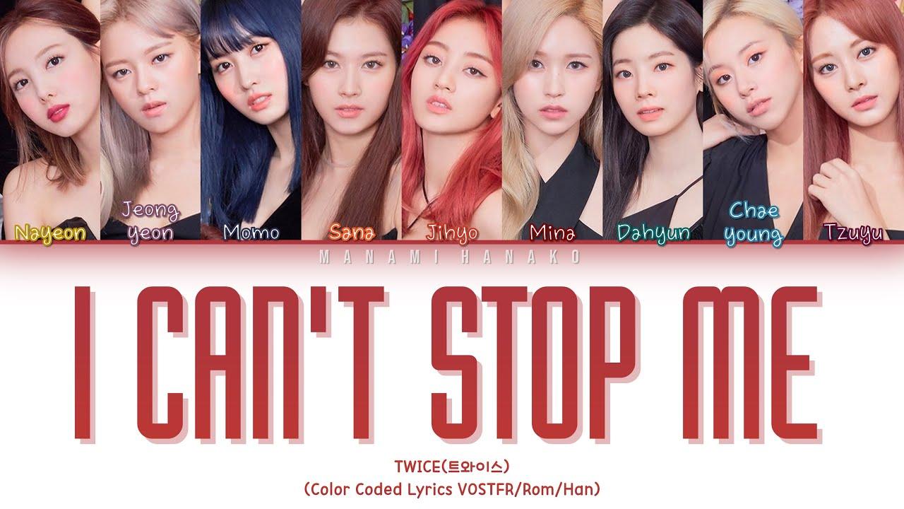 VOSTFR TWICE 트와이스   'I CAN'T STOP ME' Color Coded Lyrics  Français/Rom/Han/가사