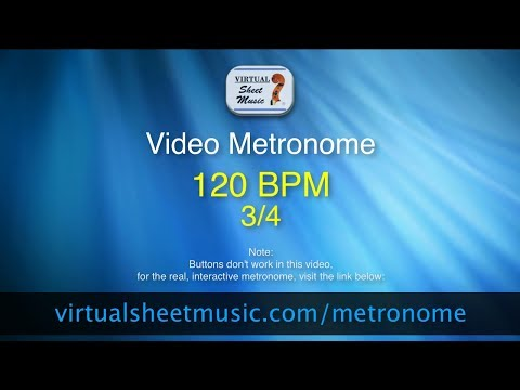Video Metronome - 120 BPM (Beats Per Minute) 3/4 - Metronome Click Track