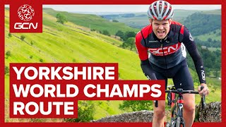 World Championships Road Race Course Preview 2019 | Yorkshire Men's & Women's Route Recce