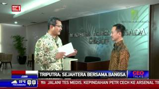 CEO Talks: Triputra, Sejahtera Bersama Bangsa #1